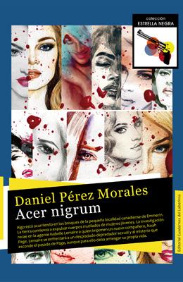 ACER NIGRUM, DANIEL PÉREZ MORALES