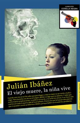 El viejo muere, la niña vive. Julián Ibáñez