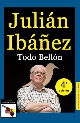 Julián Ibáñez:Todo Bellón