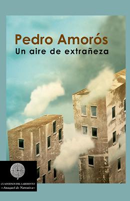 Un aire de extrañeza de Pedro Amorós Juan